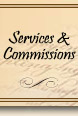 Services and Commissions
